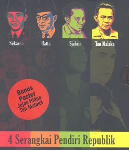 4 Serangkai Pendiri Republik : Hatta, Sjahrir, dan Tan Malaka berasal dari Minangkabau