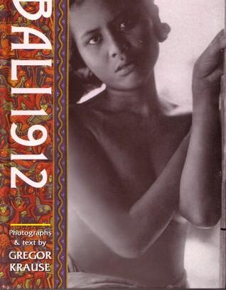 Karya Gregor Krause : Bali 1912